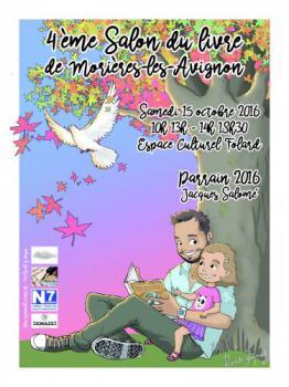 4e SALON DU LIVRE DE MORIERES LES AVIGNON LE 15 OCTOBRE 2016