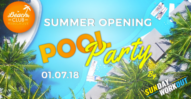 Summer Opening POOL Party @La Mangrove