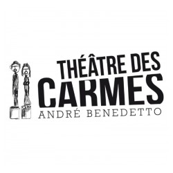Théâtre des carmes andré benedetto